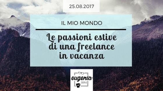 Passioni estive di una freelance