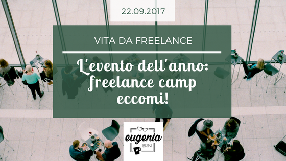 L'evento dell'anno: Freelance camp eccomi